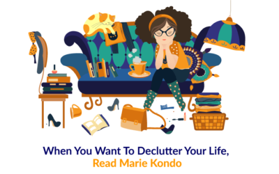 When You Want To Declutter Your Life, Read Marie Kondo
