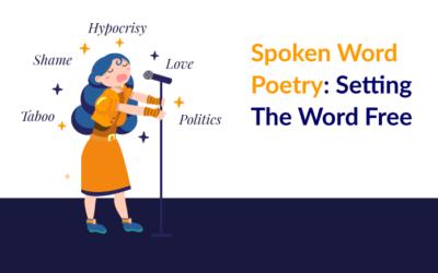 Spoken Word Poetry: Setting The Word Free