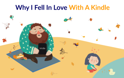 Why I Fell In Love With A Kindle