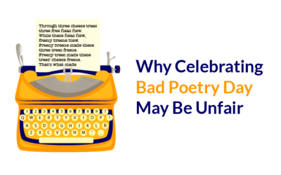 Why Celebrating Bad Poetry Day May be Unfair
