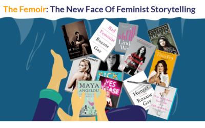 The Femoir: The New Face Of Feminist Storytelling