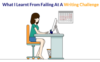What I Learnt From Failing At A Writing Challenge