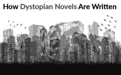 How Dystopian Novels Are Written