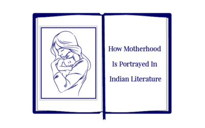 How Motherhood Is Portrayed In Indian Literature