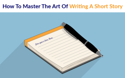 How To Master The Art Of Writing A Short Story