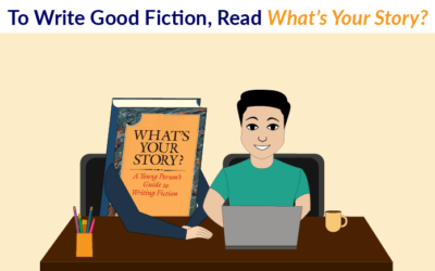 To Write Good Fiction, Read 'What's Your Story?'
