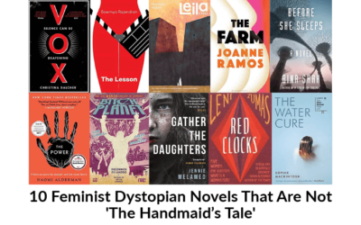 10 Feminist Dystopian Novels That Are Not 'The Handmaid's Tale'