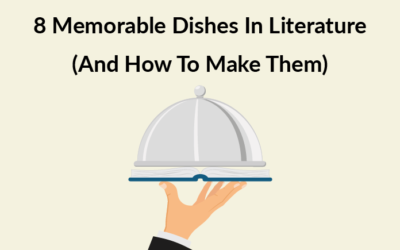 8 Memorable Dishes In Literature (And How To Make Them)